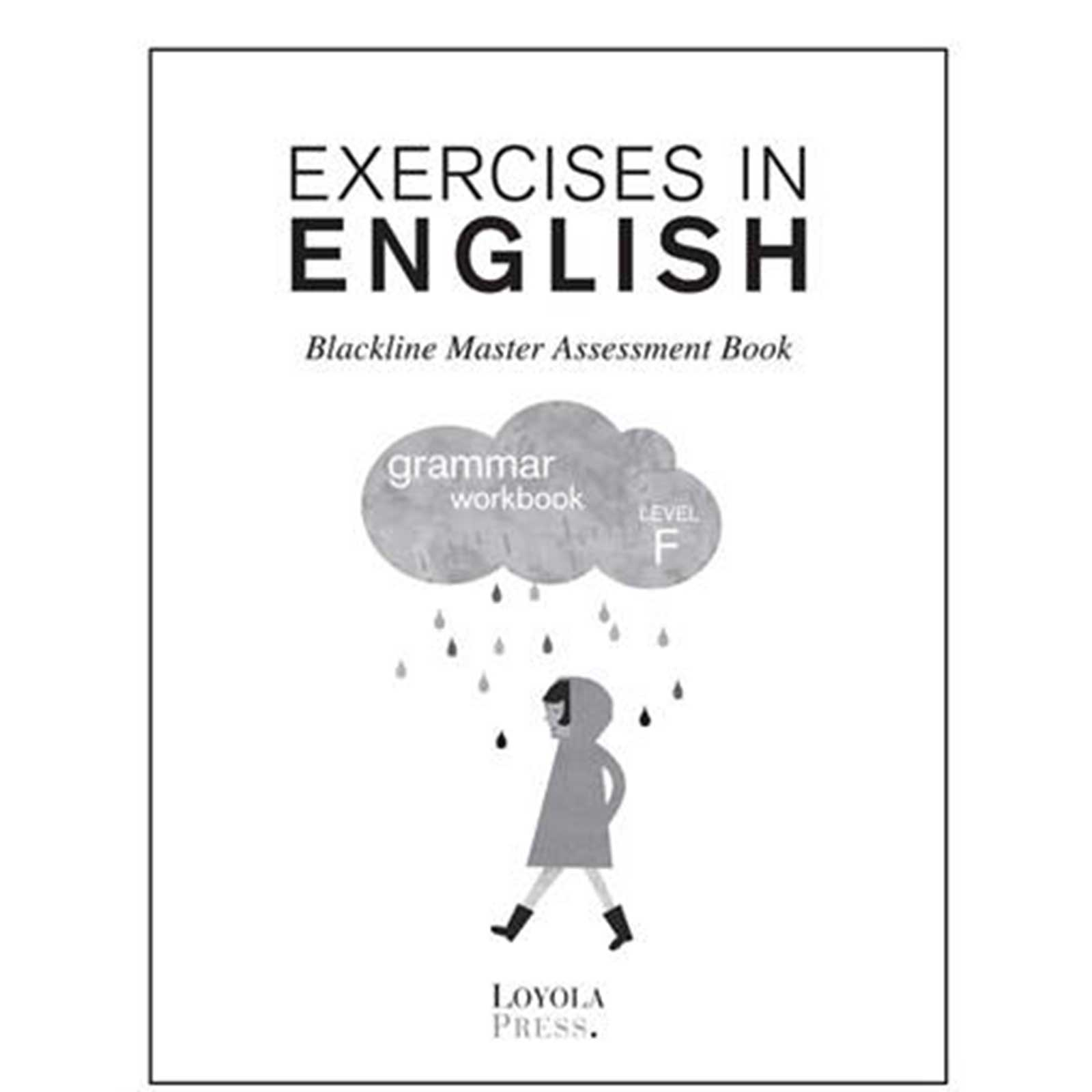 2013 Exercises in English Level F: Grade 6 Assessment Book
